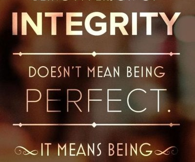 """""""Integrity is doing the right thing – even when nobody is watching"""" - C.S. Lewis"""