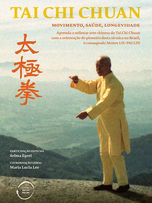 DVD Tai Chi Chuan: Movimento, saúde e longevidade