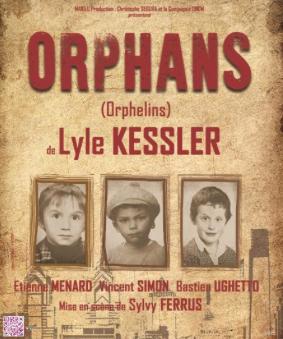 Orphans - Festival d'Avignon 2016 OFF
