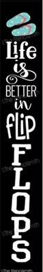 Life is Better in FlipFlops
