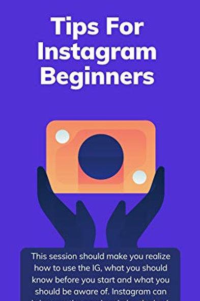 Tips For Instagram Beginners