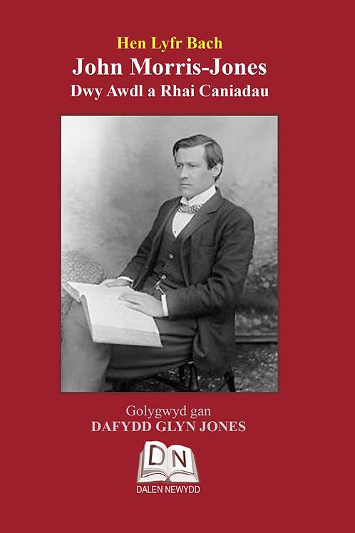 John Morris-Jones: Dwy Awdl a Rhai Caniadau