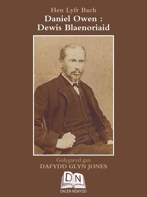 Daniel Owen - Dewis Blaenoriaid