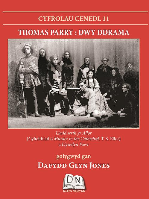Thomas Parry - Dwy Ddrama