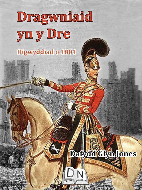 Dafydd Glyn Jones - Dragwniaid yn y Dre