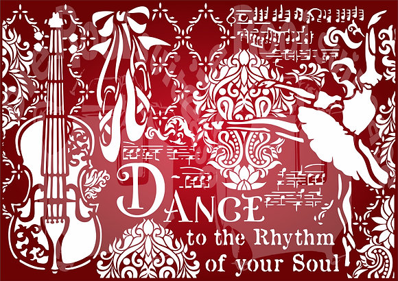 Dance to the Rhythm of your soul