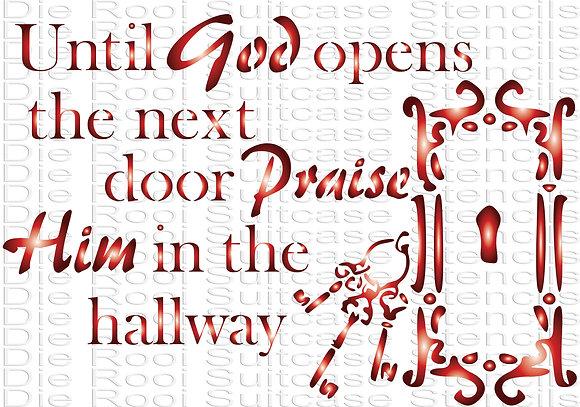 Until God opens the door