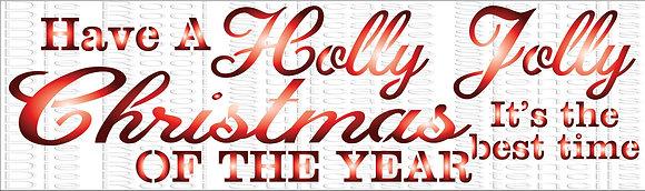 Have a Holly Jollly 33x10cm