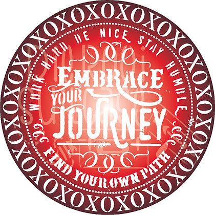 Embrace your journey xoxo