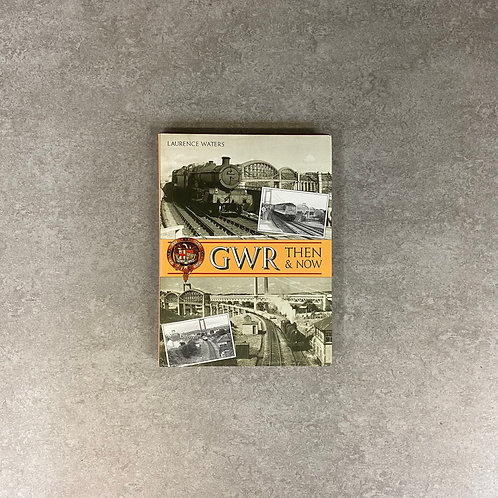 GWR Then and Now【写真集】【ハードカバー】【英語】