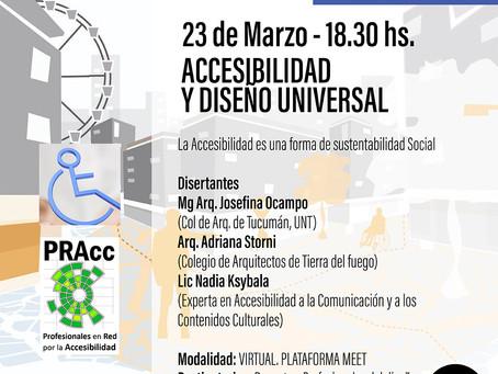 SEMINARIO ACCESIBILIDAD Y DISEÑO UNIVERSAL                         23 de Marzo/18.30 hs (Meet)