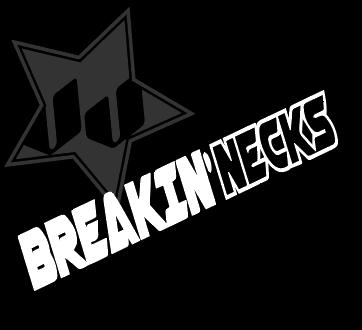 BREAKING'NECKS