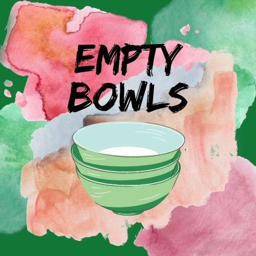 Empy Bowls.jpg