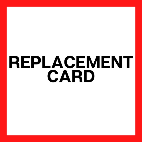 Replacement Card(s)