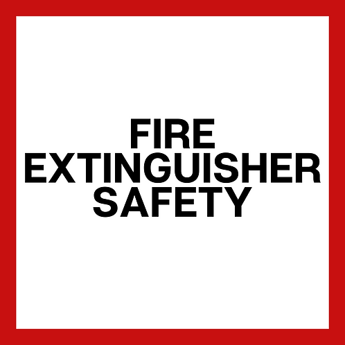 Fire Extinguisher Safety *Required for Childcare Professionals