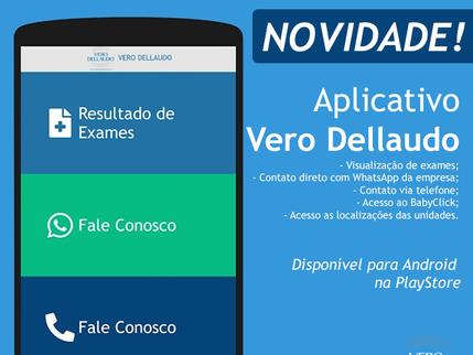 Vero Dellaudo disponibiliza aplicativo para celular