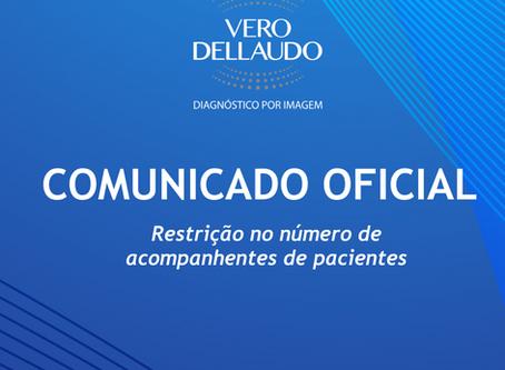 COMUNICADO OFICIAL: Restrição do número de acompanhantes de pacientes