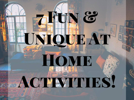 FUN AT HOME ACTIVITIES