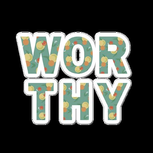 WORTHY Sticker