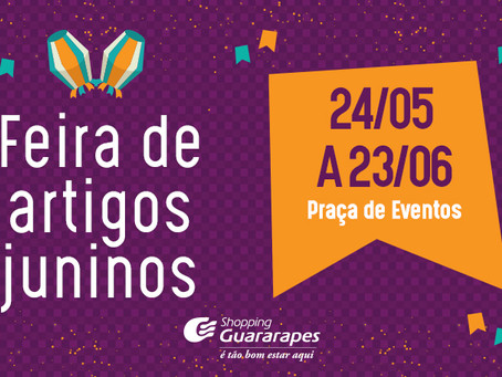 Feira de Artigos Juninos no Shopping Guararapes