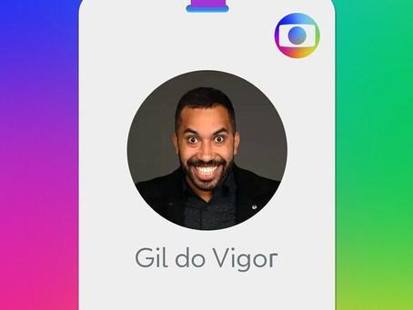 TV Globo anuncia contratação de Gil do Vigor