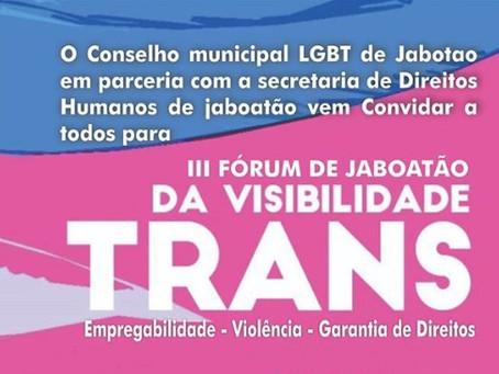 Jaboatão sedia III Fórum de Visibilidade Trans