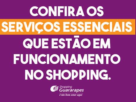 Confira os serviços essenciais que estão em funcionamento no Guararapes