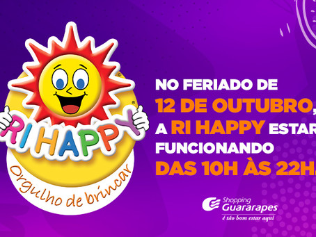 Ri Happy do Guararapes funcionará na segunda com horário especial