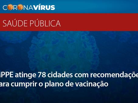MPPE atinge 78 cidades com recomendações para cumprir o plano de vacinação