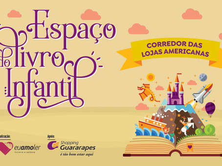 Espaço do Livro Infantil retorna ao Guararapes