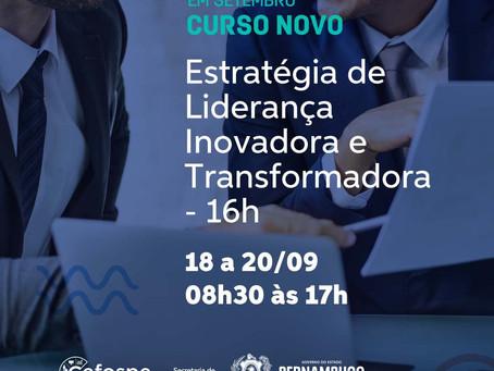 """Inscrições abertas para o curso: """"Estratégias de Liderança Inovadora e Transformadora"""""""