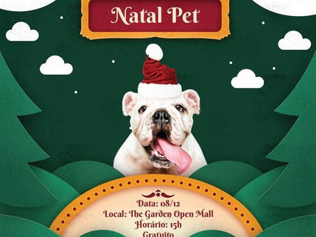 Natal Pet no The Garden Open Mall