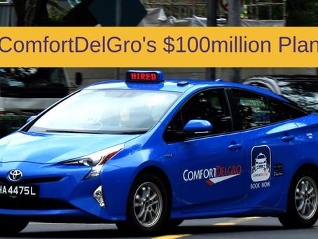 ComfortDelGro 's $100million plan