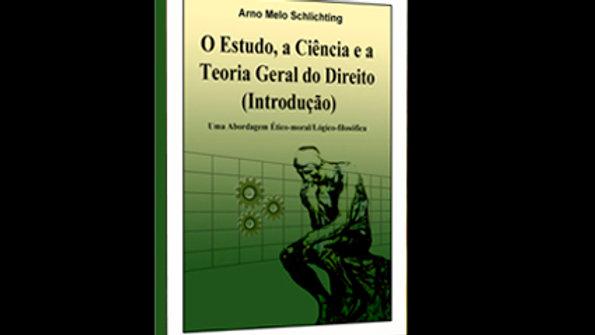 Teoria Geral do Direito - Arno Melo Schlichting