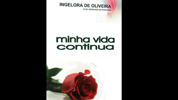 Minha Vida Continua - Ingelora de Oliveira
