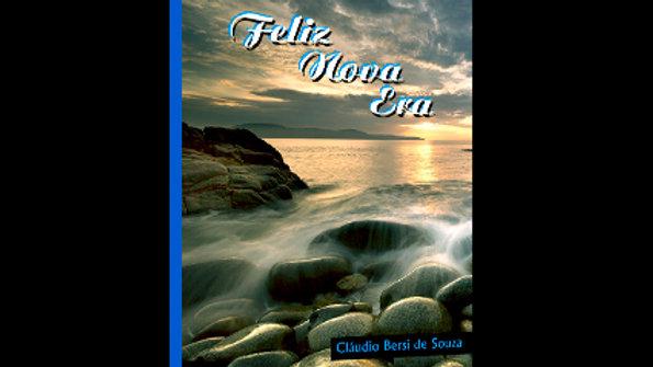 Feliz Nova Era - Cláudio Bersi de Souza