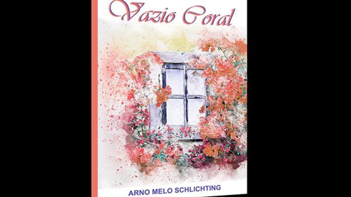 Vazio Coral - Arno Melo Schlichting