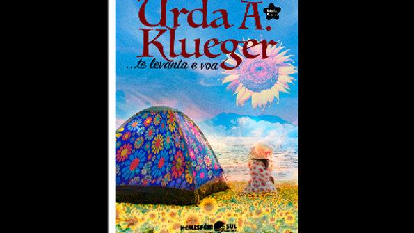 Te Levanta e Voa - Urda Alice Klueger