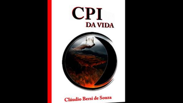 CPI da Vida - Cláudio Bersi de Souza