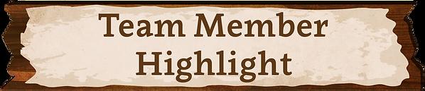 Team Member Highlight.png