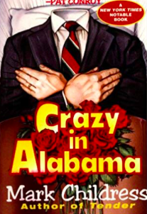 Crazy in Alabama by Mark Childress