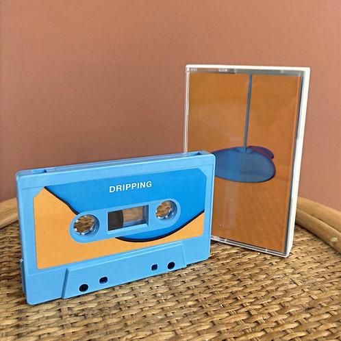 Drippin' Cassette