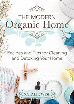 The Modern Organic Home