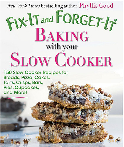 Fix it and Forget it Baking with Your Slow Cooker Feat. Natalie's Food Styling