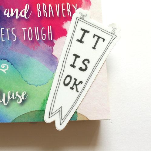 It is OK Banner Vinyl Sticker