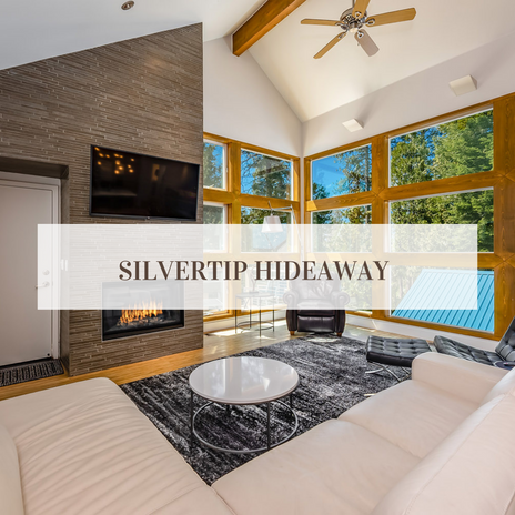 Silvertip Hideaway