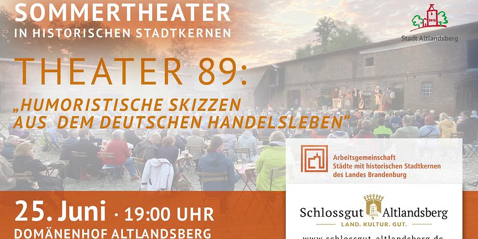"""Theater 89: """"Humoristische skizzen aus dem deutschen Handelsleben"""""""