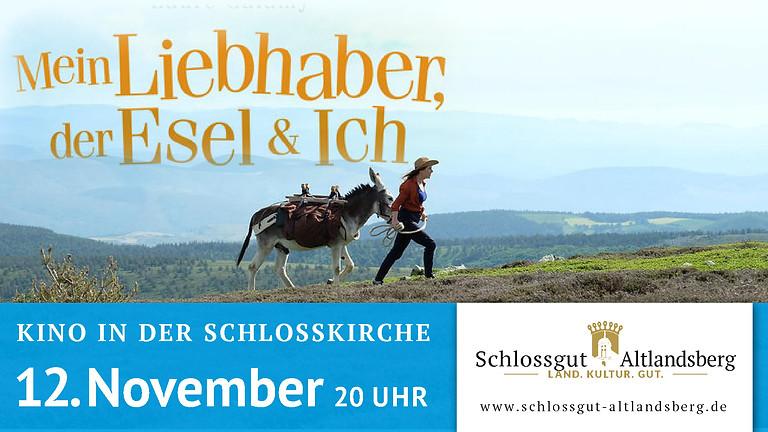 """Kino in der Schlosskirche: """"Mein Liebhaber, der Esel & ich"""""""