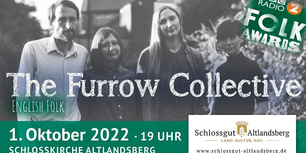 The Furrow Collective - Folk auf dem Schlossgut