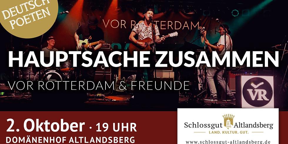 Hauptsache Zusammen Konzert mit KESH & Vor Rotterdam